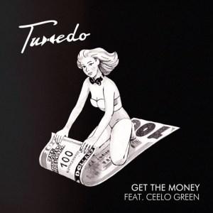 Tuxedo - Get the Money ft. Cee-Lo Green